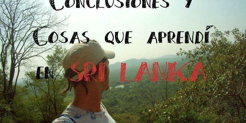 conclusiones y cosas que aprendi en sri lanka
