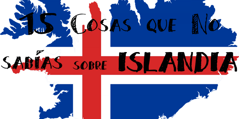 15 Cosas que No Sabías sobre Islandia