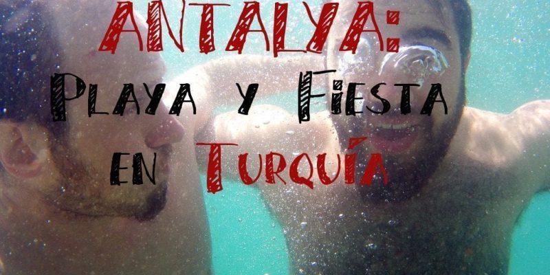 turquia playa y fiesta antalya