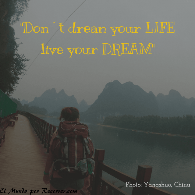 Citas Viajar Travel quote Frases motivacion wanderlust do not dream your life live your dream