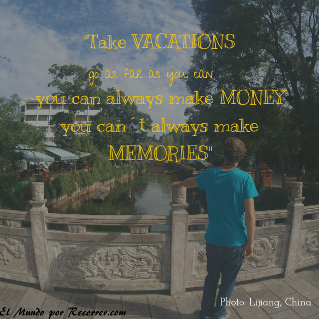 citas-viajar-travel-quote-frases-motivacion-wanderlust-take-vacations-go-far-youcan-always-make-money-not-memories