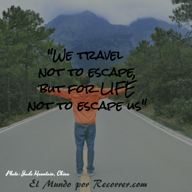 Citas Viajar Travel quote Frases motivacion wanderlust we travel not escape but for life not escape