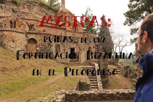 Mystras las ruinas de una fortificacion griega en el peloponeso
