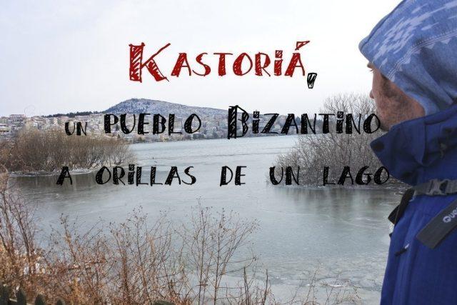 kastoria un pueblo bizantino alrededor de un lago en la naturaleza