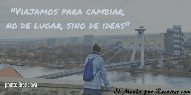 Citas Viajar Travel quote Frases motivacion wanderlust viajamos para cambiar no lugar sino ideas