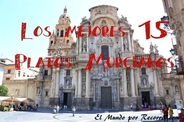 Murcia catedral platos murcianos