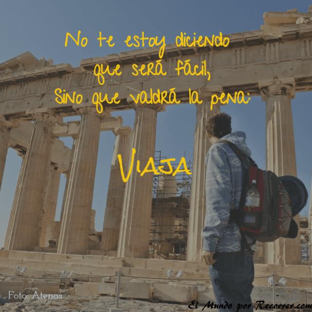 Citas Viajar Travel quote Frases motivacion wanderlust no te estoy diciendo que sera facil sino que merecera la pena viaja