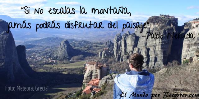 Citas Viajar Travel quote Frases motivacion wanderlust si no escalas la montaña jamás podras disfrutar del paisaje