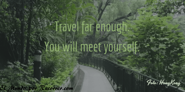 Citas Viajar Travel quote Frases motivacion wanderlust travel far enough you will meet yourself