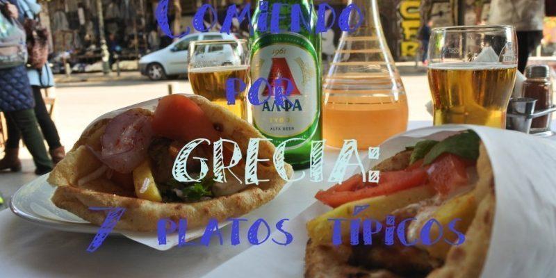 Comiendo por Grecia: 7 platos básicos para disfrutar