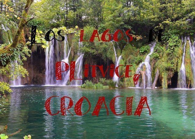 las lagos de plitvice croacia