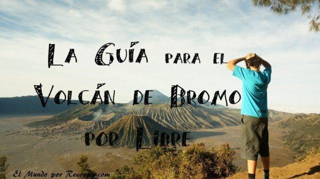 Bromo volcan guia por libre gratis