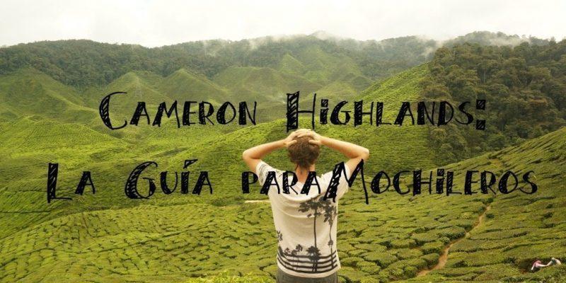 La Guía de Cameron Highlands para Mochileros