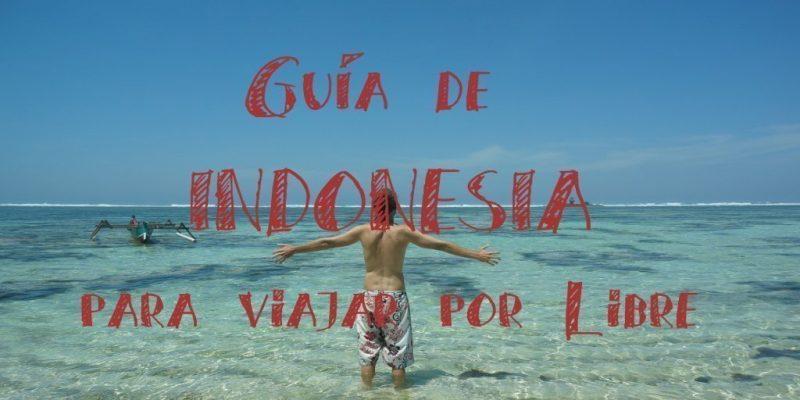 Guia de indonesia para viajar por libre
