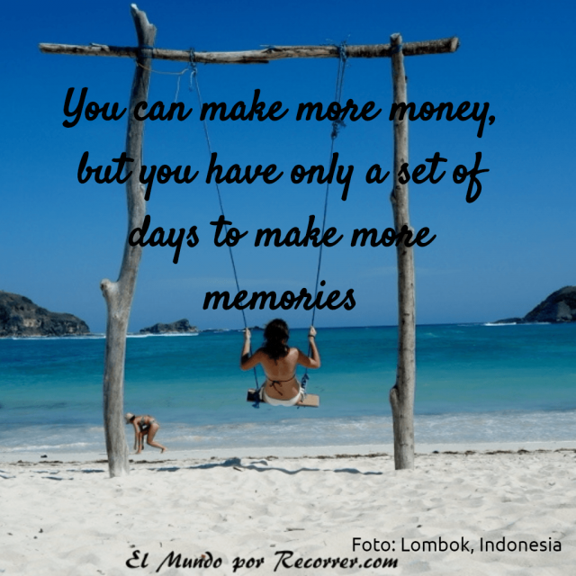 Citas de viajes travel quotes frases viajeras you can make more money but you have a set of days to make more memories