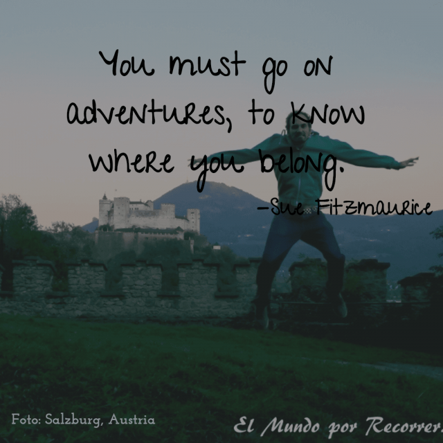 Citas de viajes travel quotes frases viajeras you must go on adventures to know where you belong