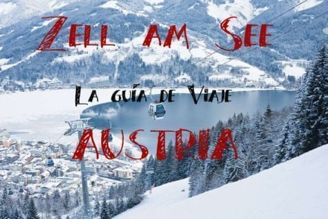 Zell am See la guia de viaje