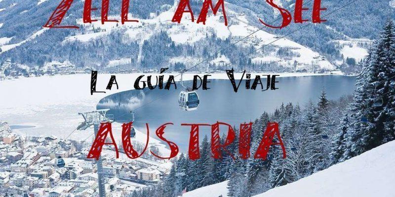 Zell am See: Montañas y Naturaleza en Verano e Invierno