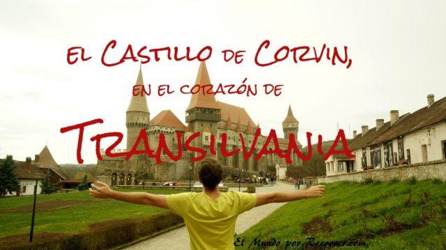 Castillo de Corvin Rumania en el corazon de transilvania titulo