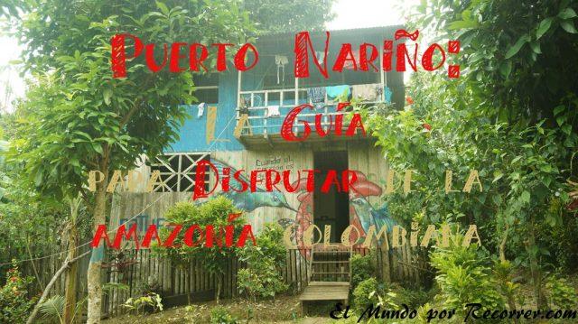 puerto nariño la guia para disfrutar de la amazonia colombina low