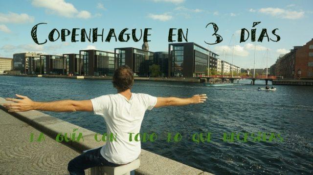 Qué ver en Copenhague en 3 días: Prepara tu viaje fácil. Guía Gratis (2018)
