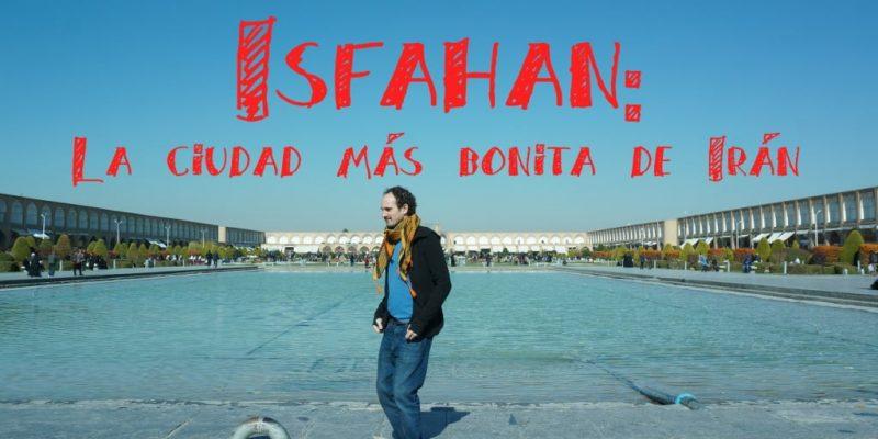 isfahan la ciudad mas bonita iran