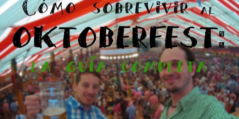 Oktoberfest Alemania El mundo por Recorrer como sobrevivir guia completa fb