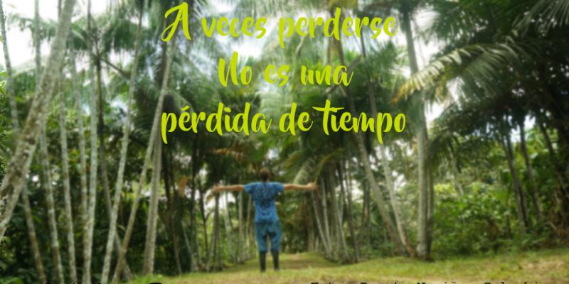 a veces perderse no es una perdida de tiempo frases citas viajeras travel quote Blur