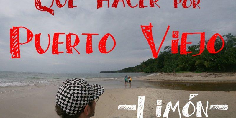 Viajar a Puerto Viejo Costa Rica en limon que hacer
