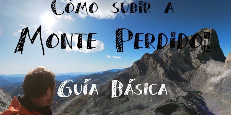 Monte Perdido Ordesa como preparar tu viaje guia basica para llegar