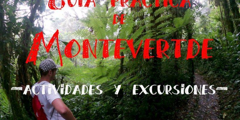 Monteverde San Carlos Costa Rica guia completa con actividades y excursiones con que ver