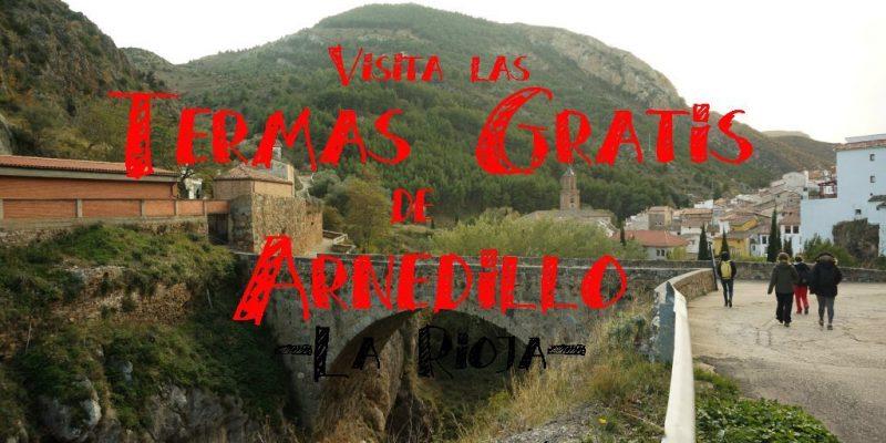 Arnedillo La Rioja guia visitar las termas gratis naturales