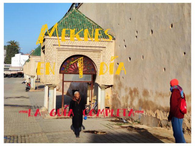 meknes en marruecos en  dia que hacer y ver