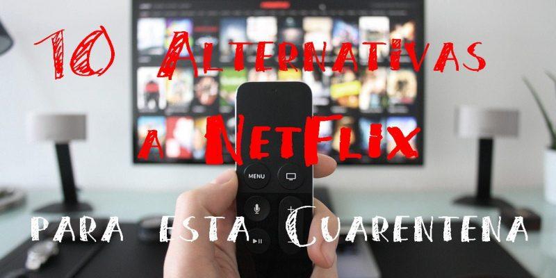 alternativas a Netflix para esta cuarentena
