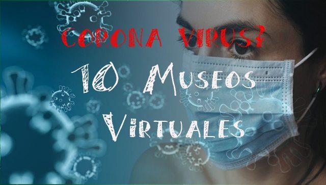 10 museos con tour virtuales